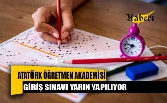 Atatürk Öğretmen Akademisi Giriş Sınavı Yarın Yapılıyor