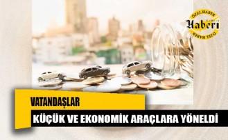 Vatandaşlar küçük ve ekonomik araçlara yöneldi