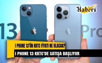 I phone 13'ün KKTC fiyatı ne olacak?