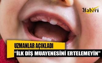 """""""Pandemi sebebiyle bebeklerin ilk diş muayenesini ertelemeyin"""""""