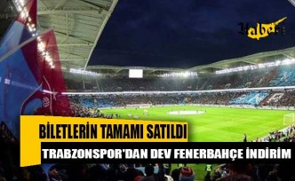 Trabzonspor'dan dev Fenerbahçe indirimi!