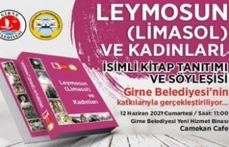 """""""Leymosun (Limasol) ve Kadınları"""" Cumartesi günü tanıtılıyor"""
