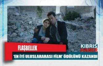 Flaşbellek, 'En İyi Uluslararası Film' Ödülünü Kazandı