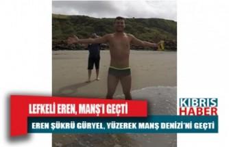 Kıbrıslı Türk Eren Şükrü Güryel, yüzerek Manş Denizi'ni geçti.