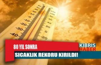 KKTC sıcaklık rekoru kırıyor!