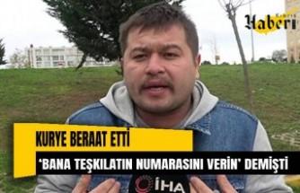 'Bana teşkilatın numarasını verin' sözleriyle Türkiye'nin gündemine oturan kuryeye beraat