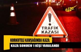 Korkuteli kavşağında feci kaza: 1 kişi yaralandı