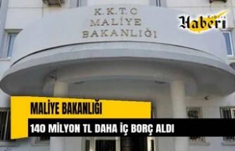 Maliye Bakanlığı 140 milyon TL iç borç daha aldı