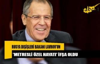 Rusya Dışişleri Bakanı Lavrov'un 'metresli özel hayatı' ifşa oldu