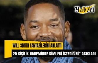 """Will Smith fantazilerini anlattı """"20 kişilik hareminde kimleri istediğini"""" açıkladı"""