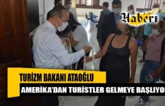 """Ataoğlu: """"Güney Amerika'dan turistler gelmeye başlıyor"""""""