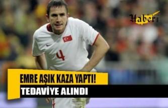 Eski Milli futbolcu Emre Aşık kaza yaptı! Tedaviye alındı