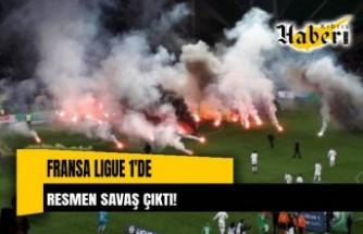Fransa Ligue 1'de  resmen savaş çıktı