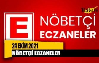 Nöbetçi Eczaneler / 24 Ekim 2021
