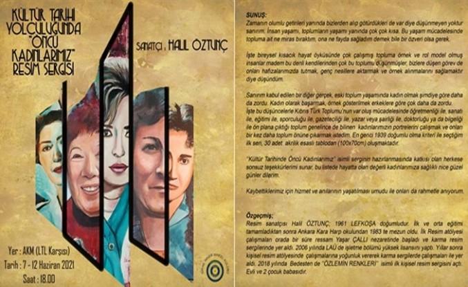 """Öztunç'un """"Kültür Tarihi Yolculuğunda Öncü Kadınlarımız"""" Sergisi Pazartesi AKM'de…"""
