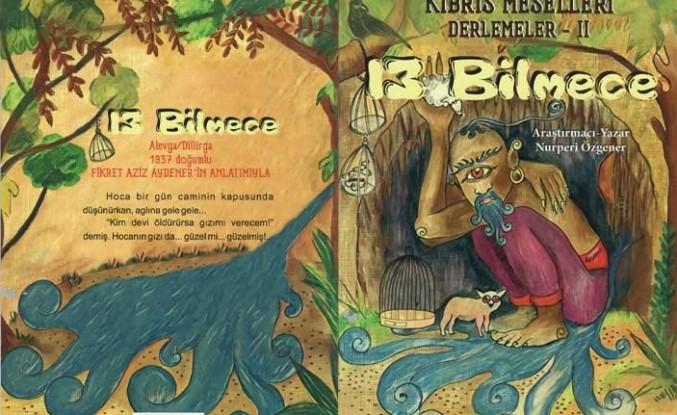 """Kültür Dairesi """"13 Bilmece"""" İsimli Çocuk Masal Kitabını Yayımladı"""