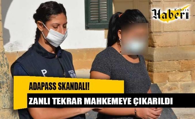 AdaPass Skandalı! Zanlı tekrar mahkemeye çıkarıldı