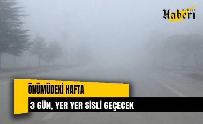 Önümüzdeki hafta Çarşamba, Perşembe ve Cuma sabah saatleri yer yer sisli geçecek