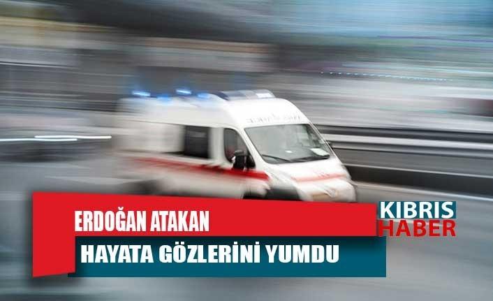 Erdoğan Atakan Hayata Gözlerini Yumdu